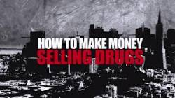 How to Make Money Selling Drugs HD (movie)